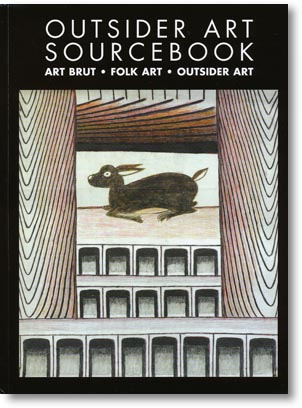 Outsider Art Sourcebook